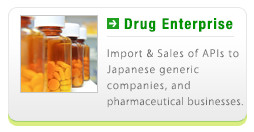 Drug Enterprise - Import & Sales of APIs to Japanese generic companies, and pharmaceutical businesses.